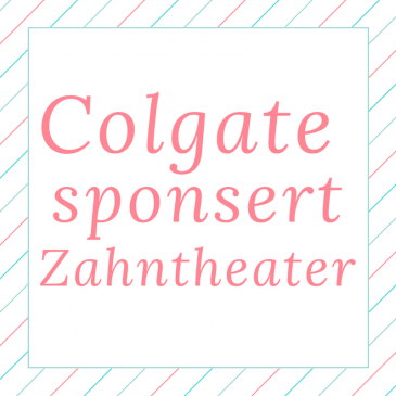 Colgate sponsort Zahntheater